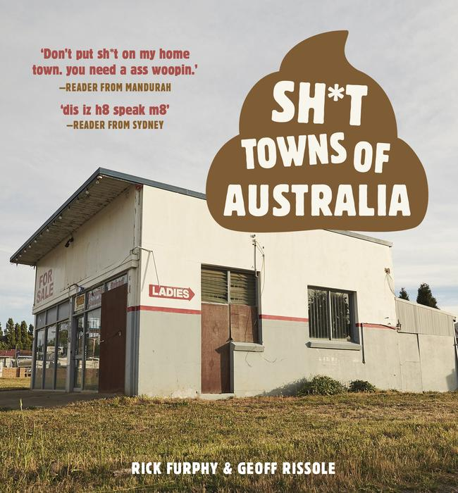 The new book Sh*t Towns of Australia.