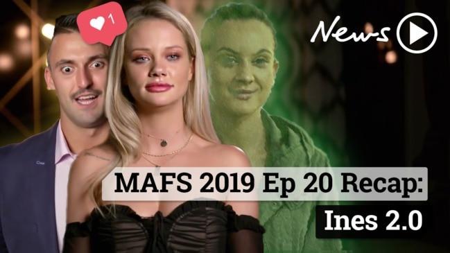 MAFS 2019 Episode 20 Recap: Ines 2.0
