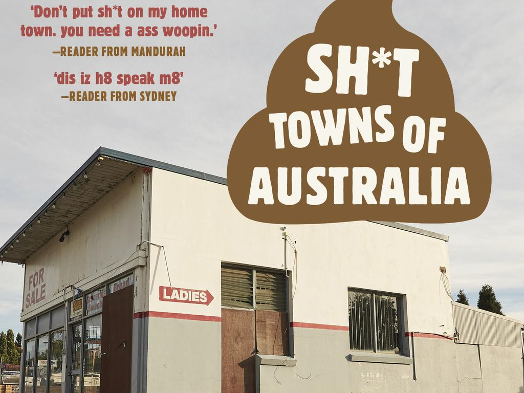 Australia's most sh*t towns have been immortalised in a book by Rick Furphy and Geoff Rissole.
