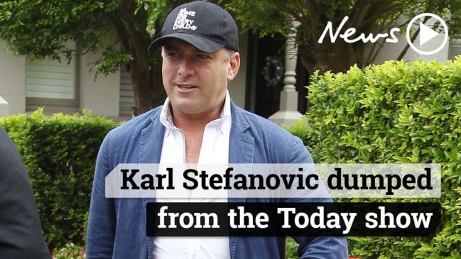 Karl Stefanovic dumped from the Today Show