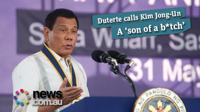 Duterte calls Kim Jong-Un a 'son of a b*tch'