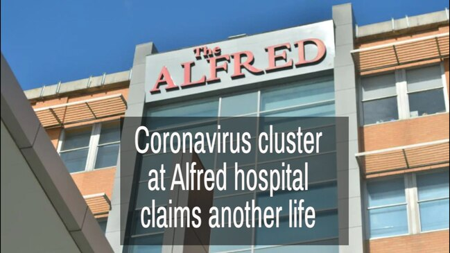 Coronavirus cluster at Alfred claims another life