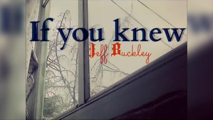 Jeff Buckley: You And I