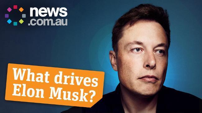 What drives Elon Musk?