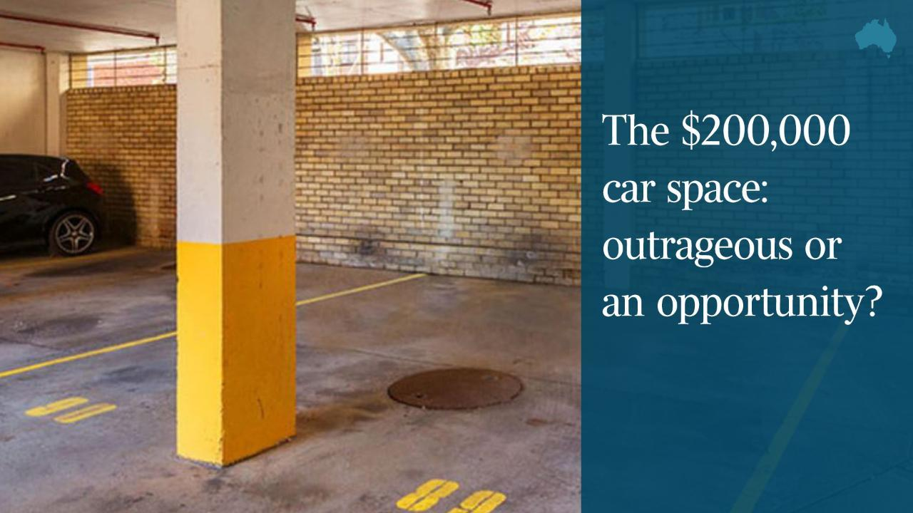 The $200,000 car space: outrageous or an opportunity?