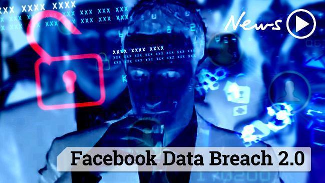 Facebook Data Breach 2.0