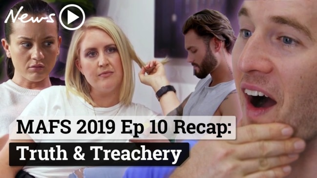 MAFS 2019 Episode 10 Recap: Truth & Treachery
