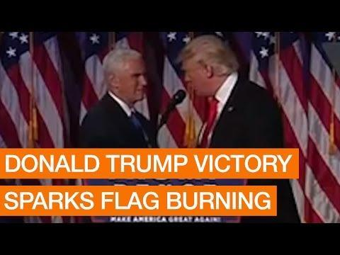 DECISION 2016: Donald Trump Victory Sparks Flag Burning Package Various