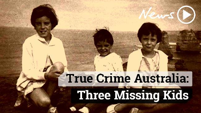 True Crime Australia: Three Missing Kids