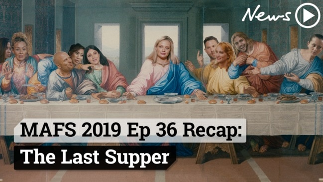 MAFS 2019 Episode 36 Recap: The Last Supper