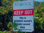 Assignment Freelance Picture A sign barring access to a national park on Keswick Island in  Queensland. Picture: supplied