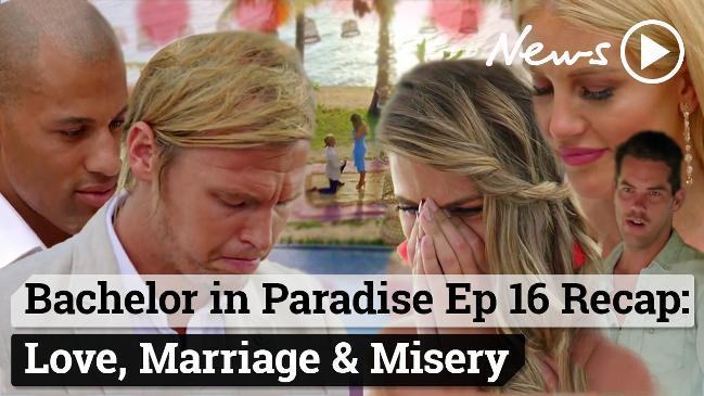 Bachelor in Paradise Ep 16 Recap: Love, Marriage & Misery