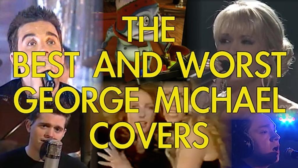 The best and worst George Michael covers