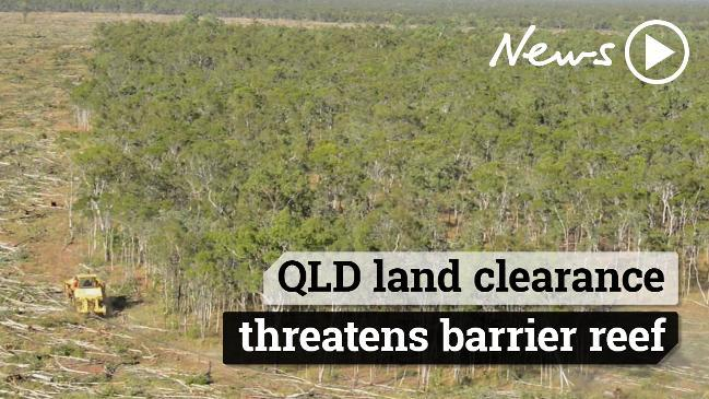 Queensland land clearance threatens Great Barrier Reef
