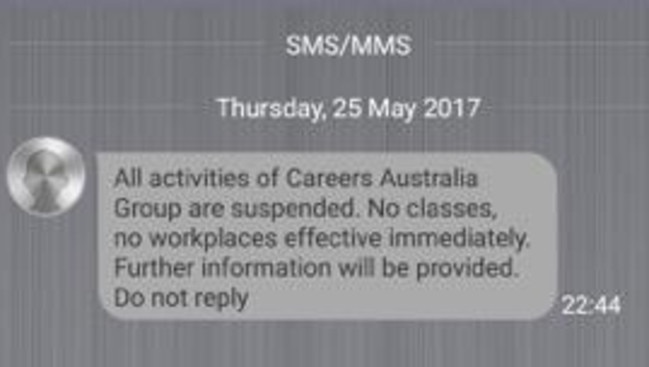 Careers Australia tells students their courses are suspended in a late-night text message.