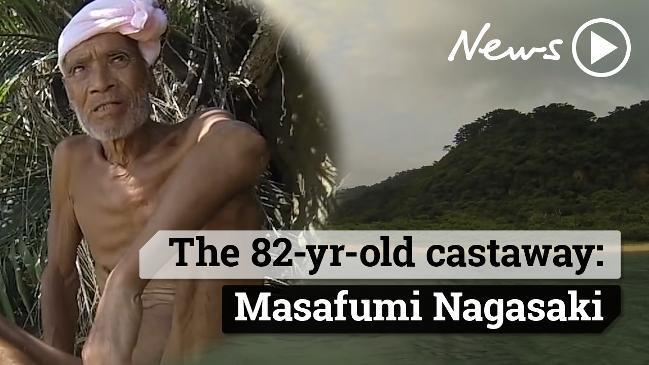 The 82 yr-old castaway: Masafumi Nagasaki