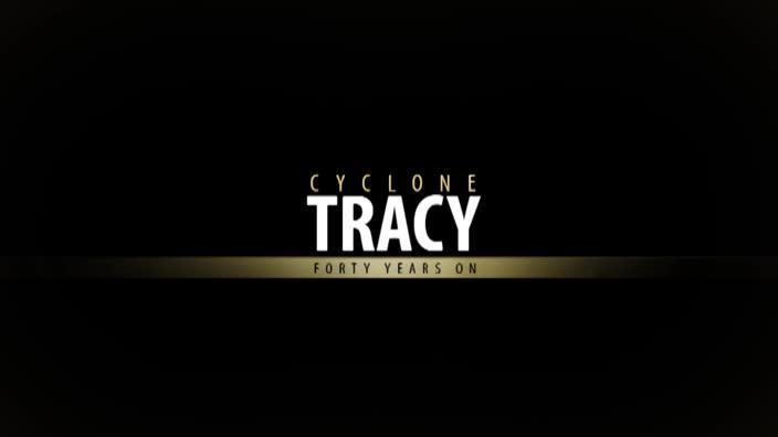 Cyclone Tracy: Forty Years On