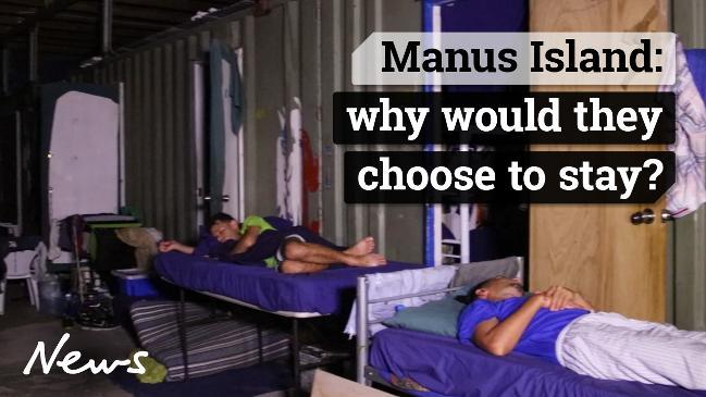 Manus Island: why would they choose to stay?