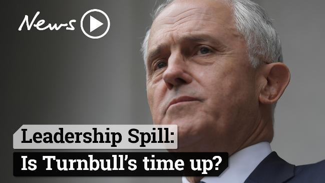 Leadership Spill: Is Turnbull's time up?