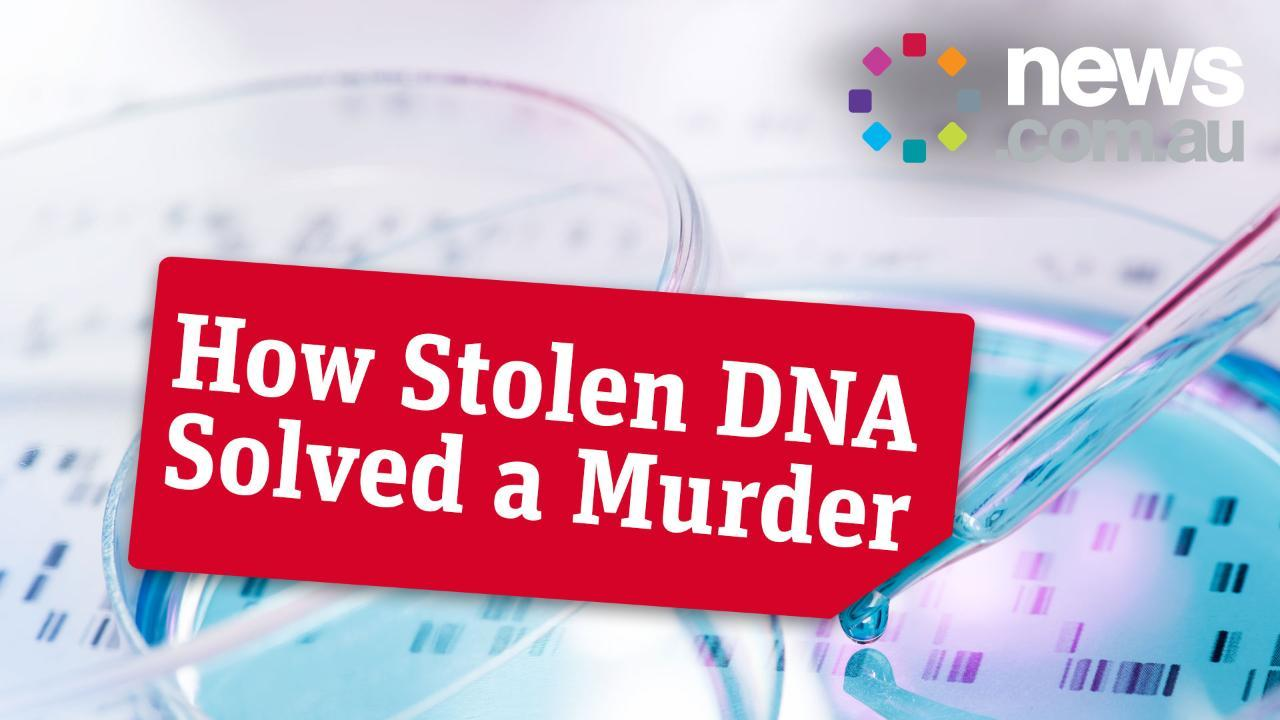 How Stolen DNA Solved a Murder