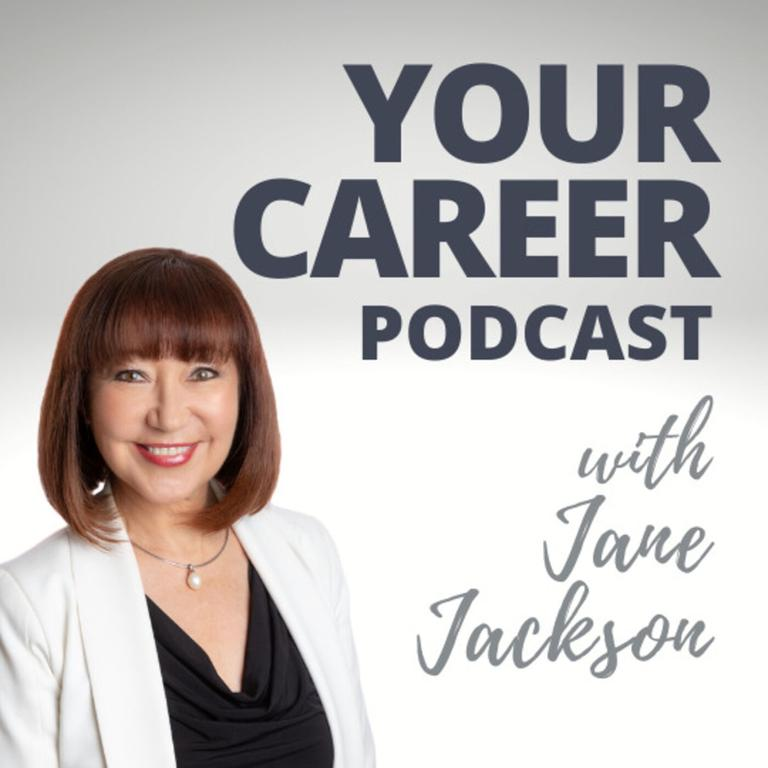Your Career Podcast with Jane Jackson.