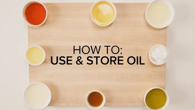 How to use cooking oil and store correctly