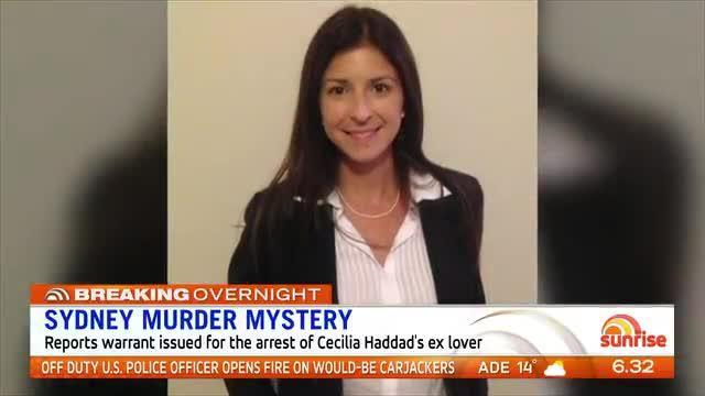 NSW Police have reportedly secured a warrant for the arrest of the Brazilian boyfriend of murdered Sydney woman Cecilia Haddad - Sunrise