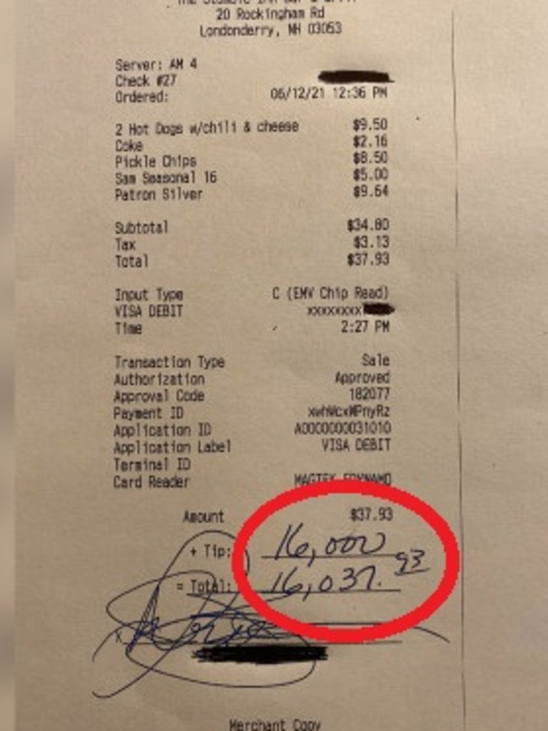 A New Hampshire bar patron who ordered two chilli dogs, fried pickle chips and drinks earlier this month left the staff a whopping US$16,000 tip, according to reports.