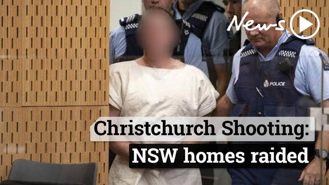 Christchurch Shooting: NSW homes raided