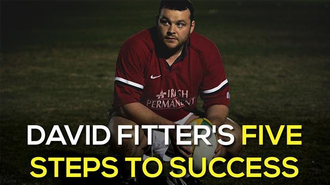 David Fitter's five steps to success