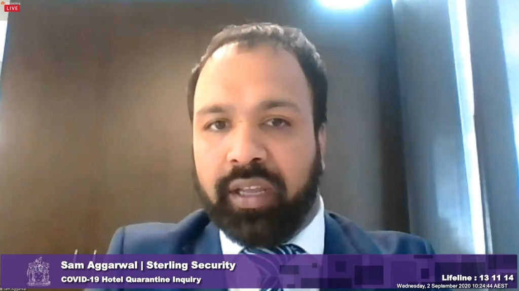 Sam Aggarwal from Sterling Security gives evidence at the hotel quarantine inquiry. His firm was subcontracted to guard returned travellers.