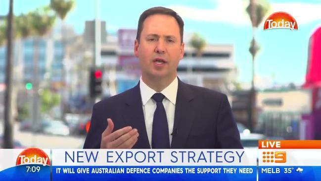 Trade and Tourism minister Steve Ciobo speaks with Today about Australia becoming a major arms dealer