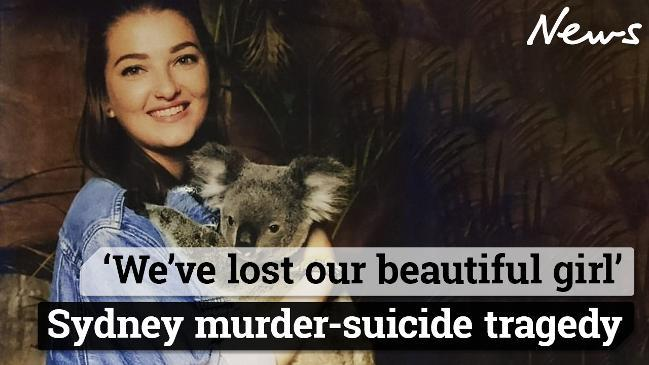 'We've lost our beautiful girl' Sydney murder-suicide tragedy