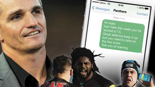 Ivan Cleary has taken to sending coaching messages with his mobile phone.