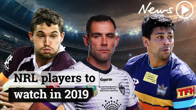 NRL players to watch in 2019